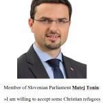 Matej Tonin je pripravljen sprejeti begunce iz Bližnjega vzhoda v svoj dom. Pogoj je, da so kristjani.